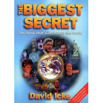 The Biggest Secret: The Book That Will Change the World by David Icke, 9780952614760