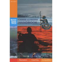 Canoe and Kayak Handbook: Handbook of the British Canoe Union by British Canoe Union, 9780953195657