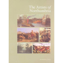 The Artists of Northumbria by Marshall Hall, 9780953260997