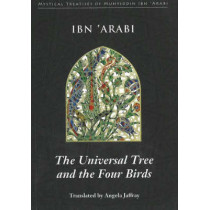 Universal Tree and the Four Birds by Muhyiddin Ibn'Arabi, 9780953451395