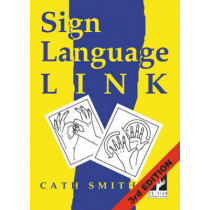 Sign Language Link: A Pocket Dictionary of Signs by Cath Smith, 9780953506958