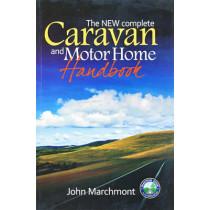 The New Complete Caravan & Motor Home Handbook by John Marchmont, 9780954069230