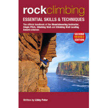 Rock Climbing: Essential Skills & Techniques by Libby Peter, 9780954151164