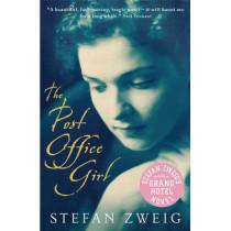 The Post Office Girl: Stefan Zweig's Grand Hotel Novel by Stefan Zweig, 9780954221720