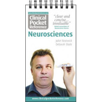 Clinical Pocket Reference: Neurosciences by Juliet Bostwick, 9780954306571