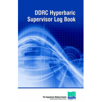 DDRC Hyperbaric Supervisors Logbook by Diving Diseases Research Centre, 9780954406097