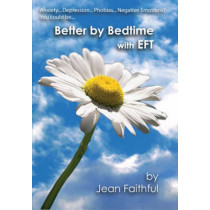 Better by Bedtime with EFT by Jean Faithful, 9780954922238