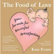 The Food of Love by Kate Evans, 9780954930950