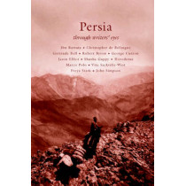 Persia by David Blow, 9780955010552