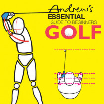 Andrew's Essential Guide to Beginners Golf by Charles A. Canvin Smith, 9780955024801