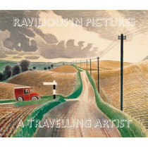 Ravilious in Pictures: 4: Travelling Artist by James Russell, 9780955277788