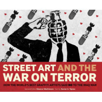 Street Art and the War on Terror by Xavier Tapies, 9780955339882