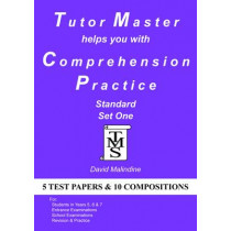 Tutor Master Helps You with Comprehension Practice: Standard Set One by David Malindine, 9780955590931