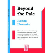 Beyond the Pale: Exercises in Provocation by Renzo Llorente, 9780956056085