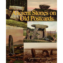 Ancient Stones on Old Postcards by Jerry Bird, 9780956188632