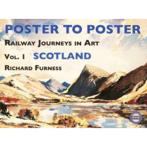 Railway Journeys in Art Volume 1: Scotland: 1 by Richard Furness, 9780956209207