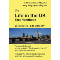 The Life in the UK Test Handbook: In Vietnamese and English by Andrew Thompson, 9780956573858