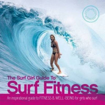 Surf Girl Fitness Handbook by Lee Stanbury, 9780956789372