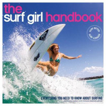 Surf Girl Handbook: Everything You Need to Know About Surfing by Louise Searle, 9780956789389