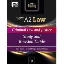 WJEC A2 Law - Criminal Law and Justice: Study and Revision Guide by Sara Davies, 9780956840134