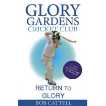 Return to Glory by Bob Cattell, 9780956851062