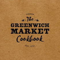 The Greenwich Market Cookbook by Rebecca Seal, 9780957037373