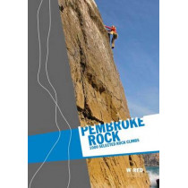 Pembroke Rock - Wired Guides: 1000 Selected Rock Climbs by Emma Alsford, 9780957281554