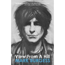View from a Hill by Mark Burgess, 9780957427013