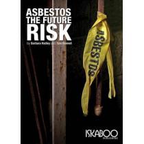 Asbestos - the Future Risk by Barbara Hadley, 9780957559509