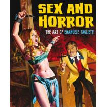 Sex And Horror: The Art Of Emanuele Taglietti by Emanuele Tagliette, 9780957664944