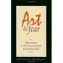 Art & Fear by David Bayles, 9780961454739