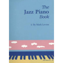 The Jazz Piano Book by Mark Levine, 9780961470159