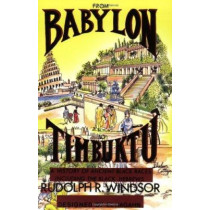 From Babylon to Timbuktu by Rudolph Windsor, 9780962088117