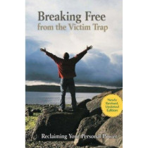 Breaking Free from the Victim Trap by Diane Zimberoff, 9780962272806