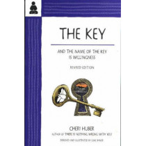 Key: And the Name of the Key Is Willingness by Cheri Huber, 9780963625540