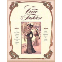 The Voice of Fashion: 79 Turn-of-the-Century Patterns with Instructions and Fashion Plates by Frances Grimble, 9780963651723
