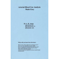 Arterial Blood Gas Analysis Made Easy by Dr. A. B. Anup, 9780965708371