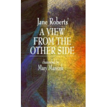 A View from the Other Side by Jane Roberts, 9780966325805