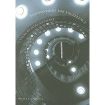Foundations for Excellence: 75 Years of Duke Medicine by Walter E. Campbell, 9780967294643