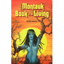 Montauk Book of the Living by Peter Moon, 9780967816265