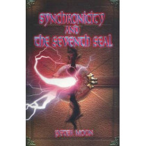 Synchronicity and the Seventh Seal by Peter Moon, 9780967816272