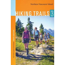 Hiking Trails 3: Northern Vancouver Island by Richard K Blier, 9780969766766