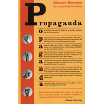 Propaganda by Edward Bernays, 9780970312594