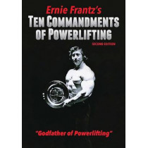 Ernie Frantz S Ten Commandments of Powerlifting Second Edition by Ernie Frantz, 9780971245082