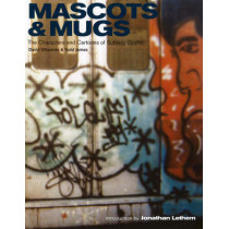 Mascots & Mugs: The Characters and Cartoons of Subway Graffiti by David Villorente, 9780972592048