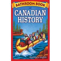 Bathroom Book of Canadian History by Barbara Smith, 9780973911619