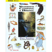 Wilderness Camping & Hiking by Paul Tawrell, 9780974082035