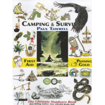 Camping & Survival: The Ultimate Outdoors Book by Paul Tawrell, 9780974082059