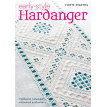 Early-Style Hardanger: Traditional Norwegian Whitework Embroidery by Yvette Stanton, 9780975767771