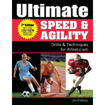 Ultimate Speed & Agility by Jim Kielbaso, 9780976294412